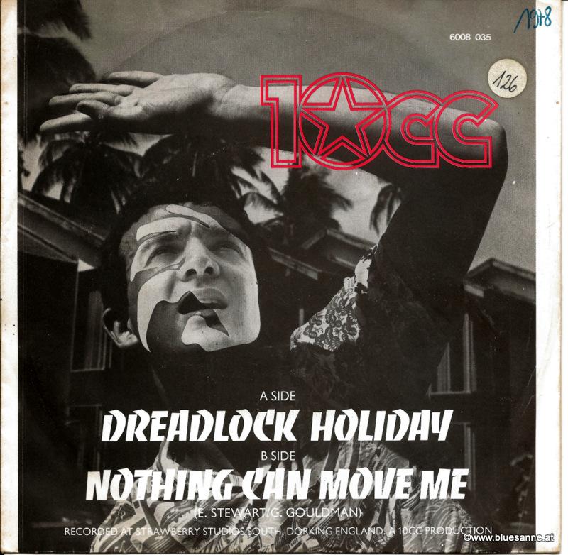 10cc – Dreadlock Holiday 1978