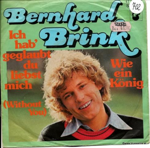 Bernhard Brink – Ich hab´geglaubt, du liebst mich (Without You)1976