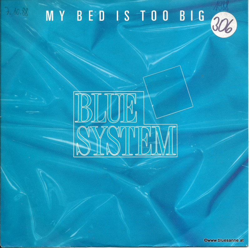 Blue System ‎– My Bed Is Too Big 1988