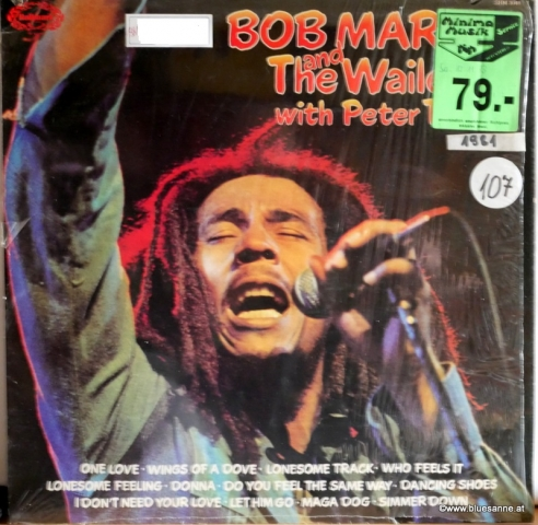 Bob Marley And The Wailers With Peter Tosh ‎– Bob Marley +The Wailers With Peter Tosh 1981 LP