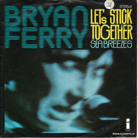 Bryan Ferry ‎– Lets Stick Together 1976 Single
