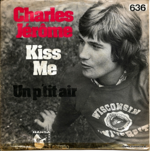 Charles Jerome Kiss me 1972 Single