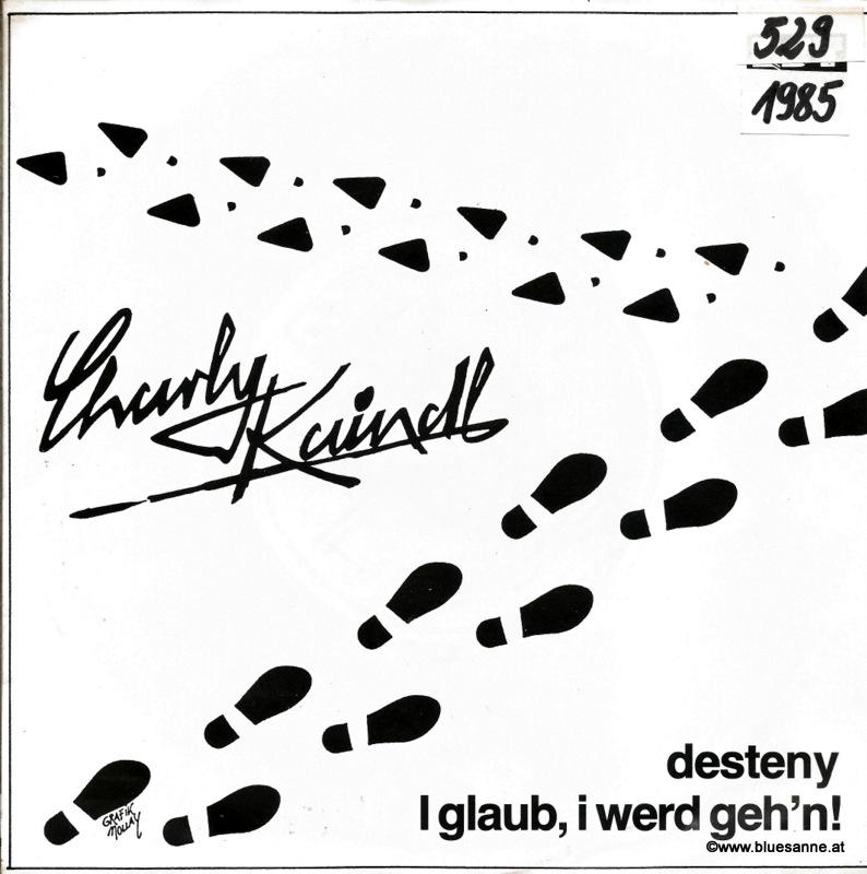 Charly Kaindl – I Glaub, I werd geh;n! 1985