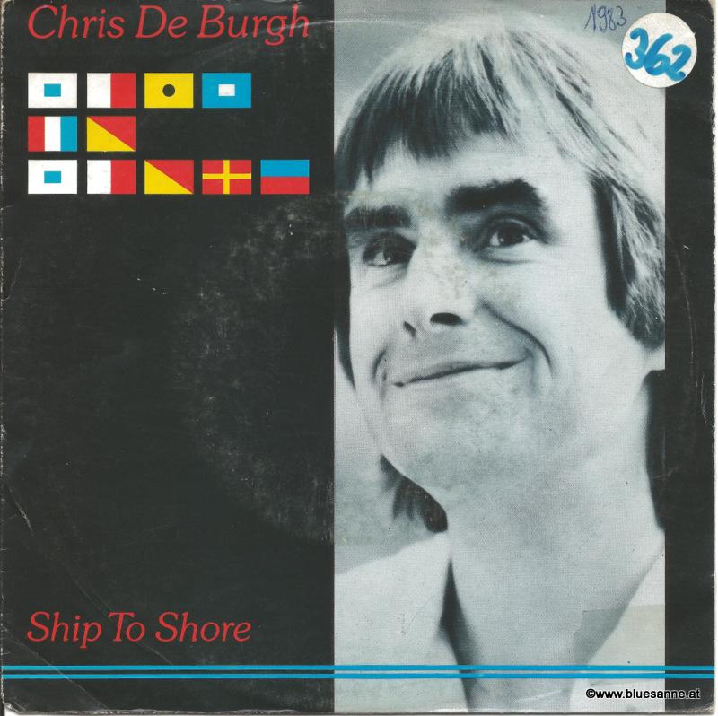 Chris De Burgh – Ship To Shore 1982 Single