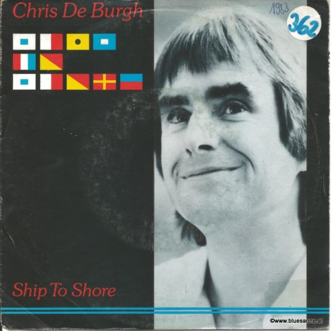 Chris De Burgh ‎– Ship To Shore 1982 Single