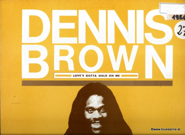 Dennis Brown Love´s gotta hold on me 1986