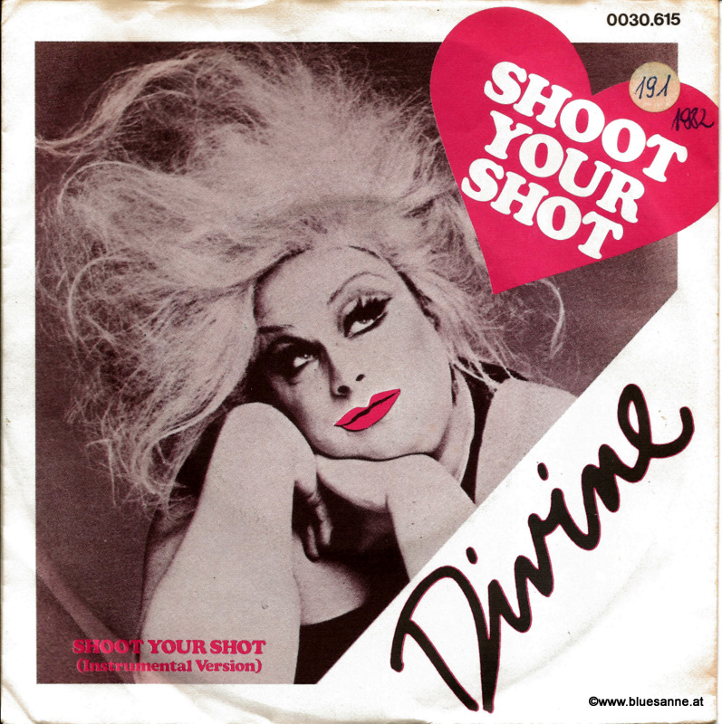 Divine Shoot your shot 1982 Single