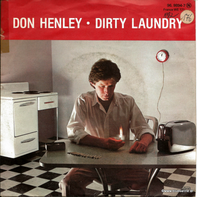 Don Henley Dirty Laundry 1982 Single