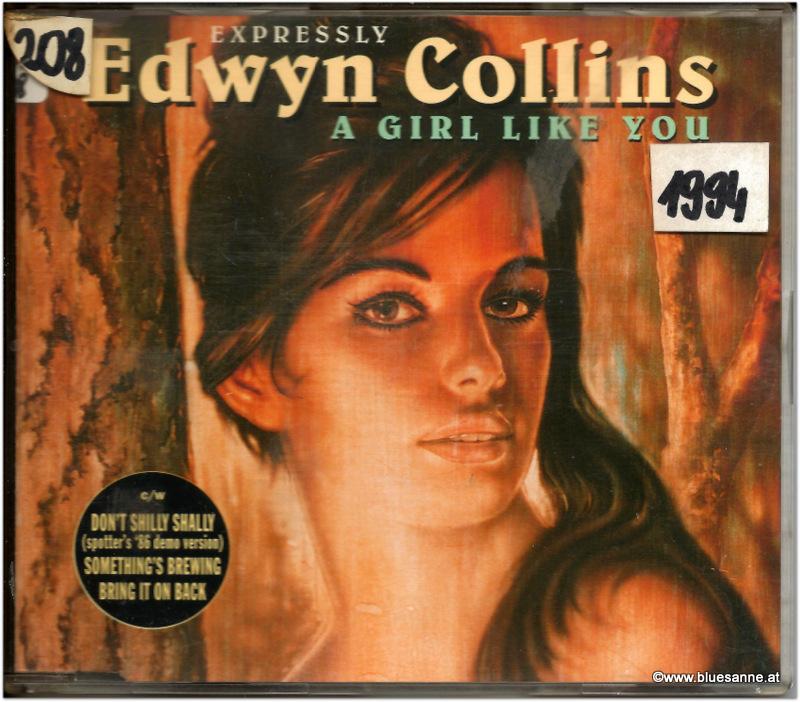 Edwin Collins A girl like you CDSingle