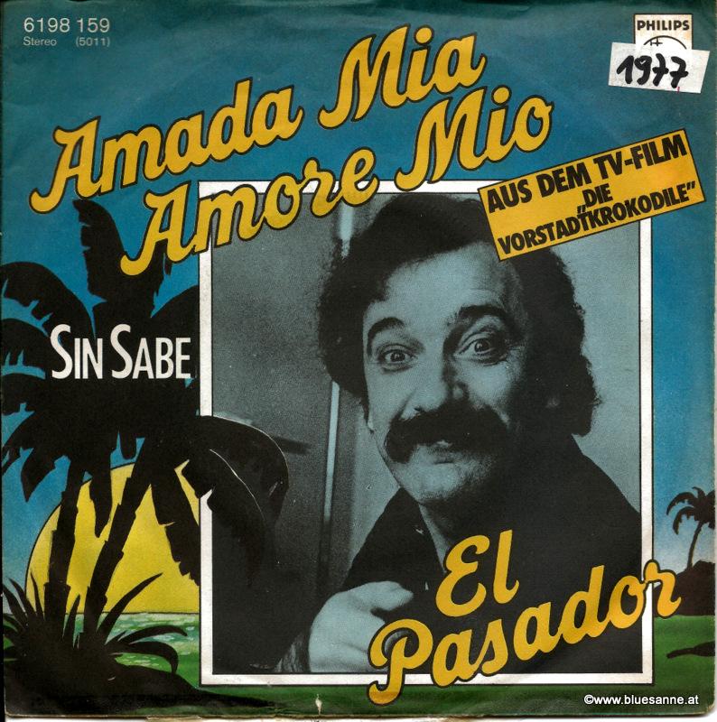 El Pasador – Amada Mia, Amore Mio 1977