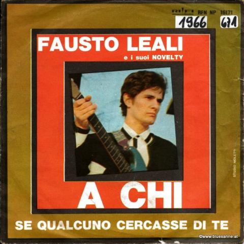 Fausto Leali E I Suoi Novelty – A Chi 1966