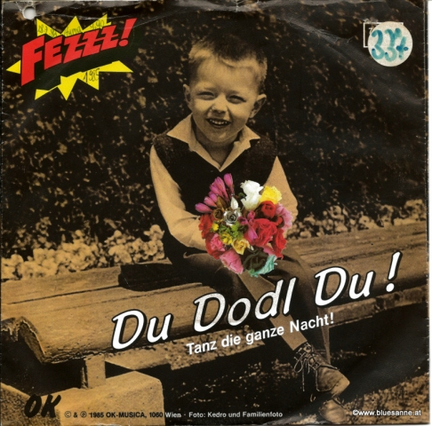 Fezzz! – Du Dodl Du! 1985
