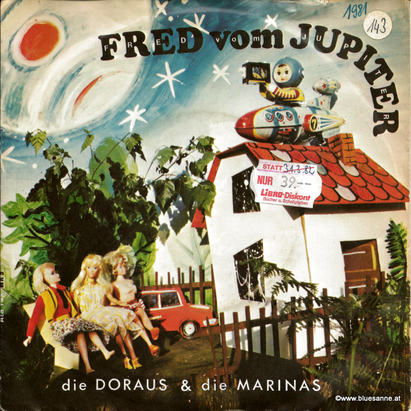 Die Doraus & Die Marinas - Fred vom Jupiter 1981 Single