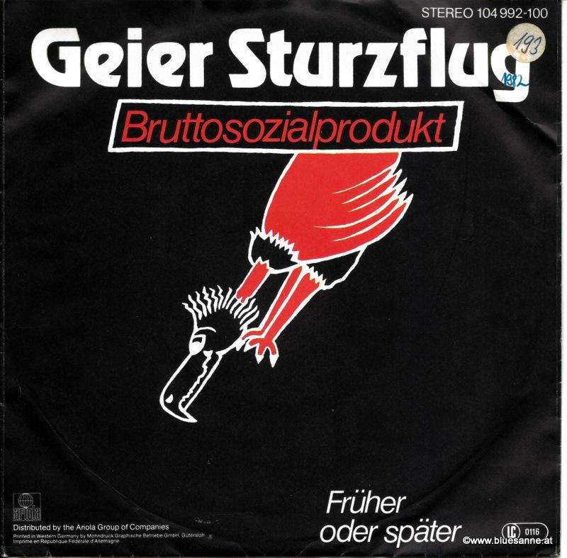 Geier Sturzflug - Bruttosozialprodukt 1982