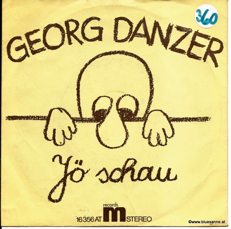 Georg Danzer – Jö Schau / Ihr Kents Mi 1975