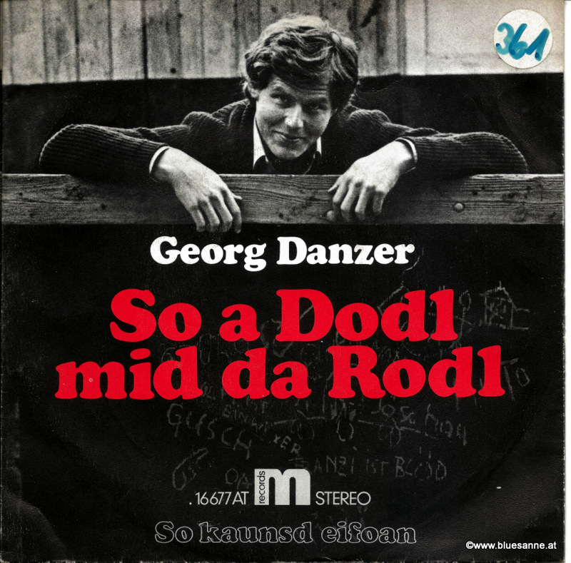 Georg Danzer ‎– So a Dodl mid da Rodl 1975