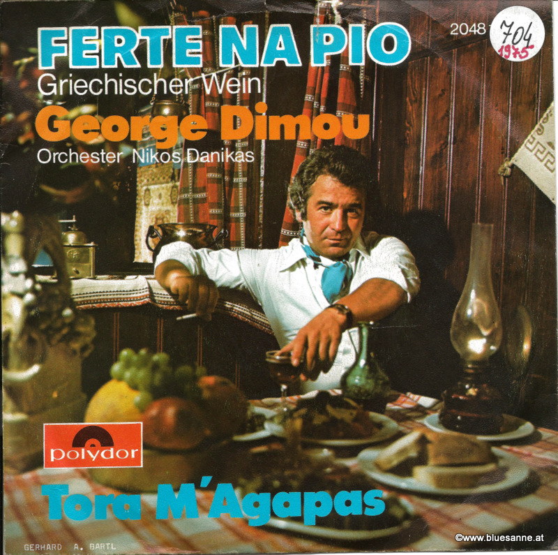 Georges Dimou ‎– Ferte Na Pio (Griechischer Wein)1975 Single