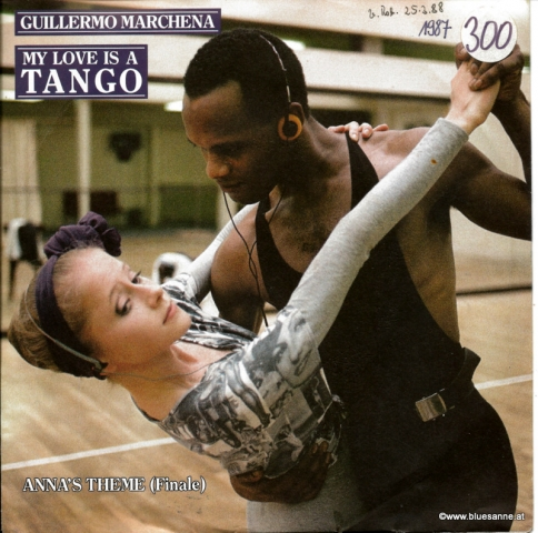 Guillermo Marchena ‎– My Love Is A Tango 1987