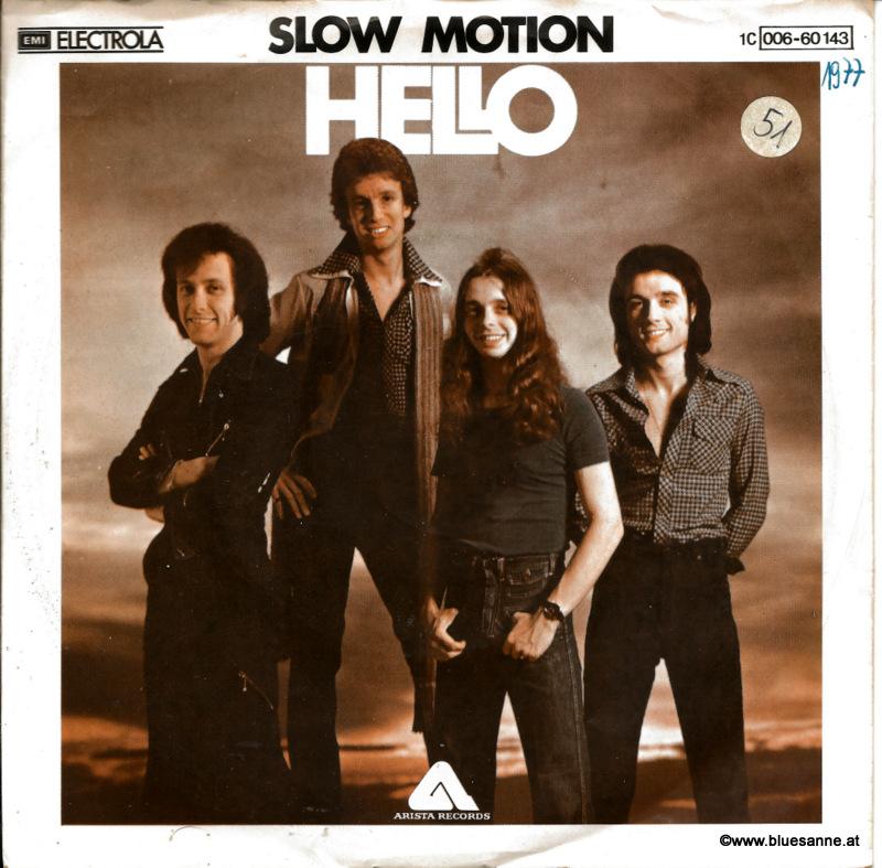 Hello – Slow Motion 1977