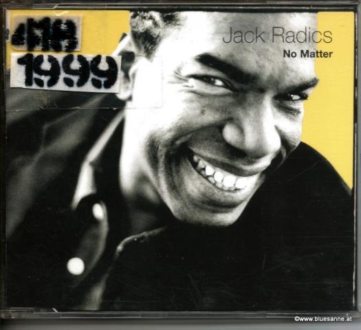 Jack Radics No Matter 1999 CD-Single