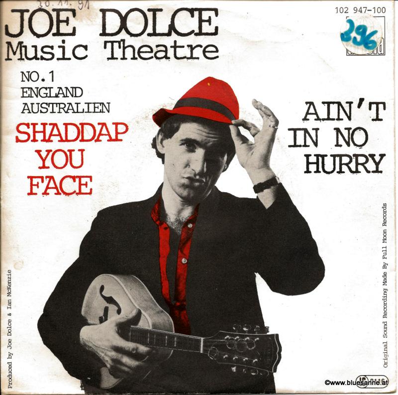 Joe Dolce Music Theatre – Shaddap You Face 1981 Single