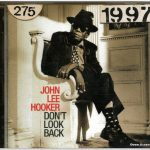 John Lee Hooker Dont look back CD