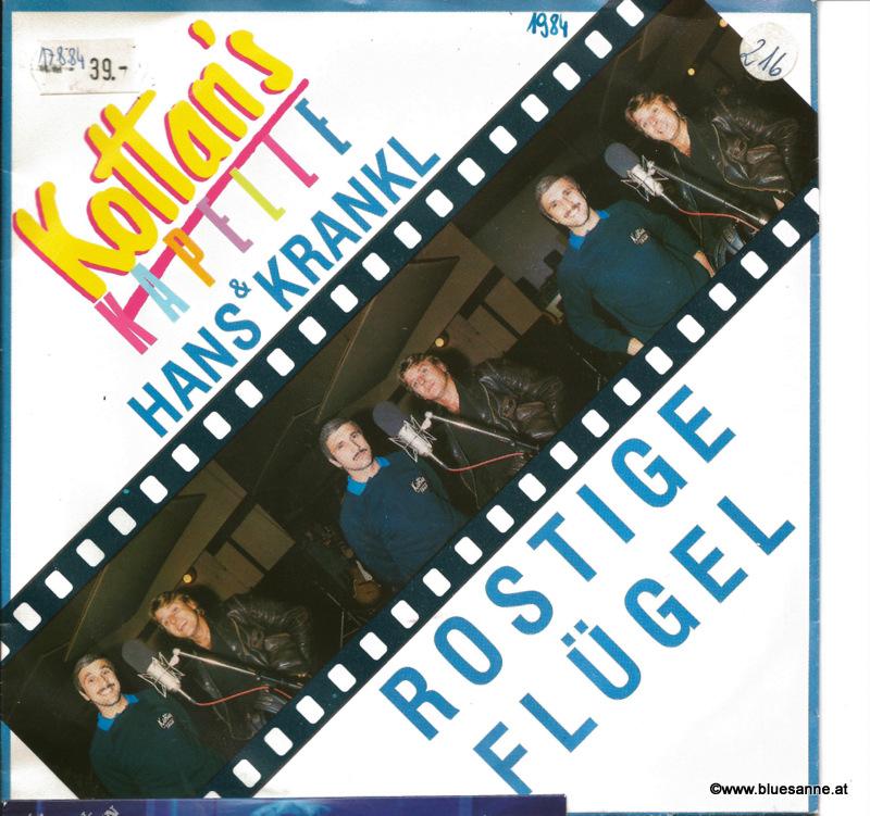 Kottans Kapelle + Hans Krankl - Rostige Flügel 1984 Single