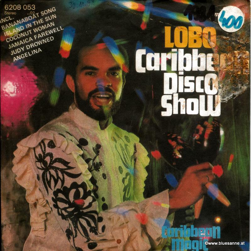 Lobo - Caribbean Disco Show 1981