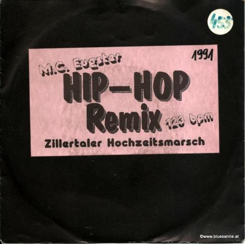 M.C. Eugster – Zillertaler Hochzeitsmarsch (Hip-Hop Remix) 1991
