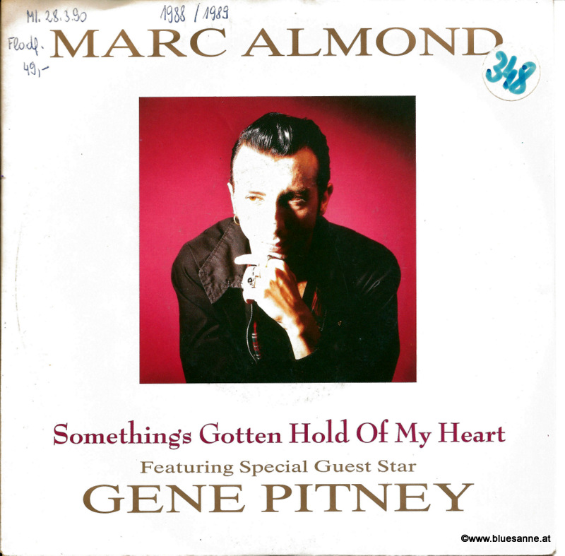 Marc Almond Featuring Special Guest Star Gene Pitney ‎Somethings Gotten Hold Of My Heart1989