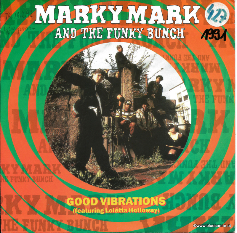Marky Mark And The Funky Bunch  Featuring Loleatta Holloway - Good Vibrations 1991