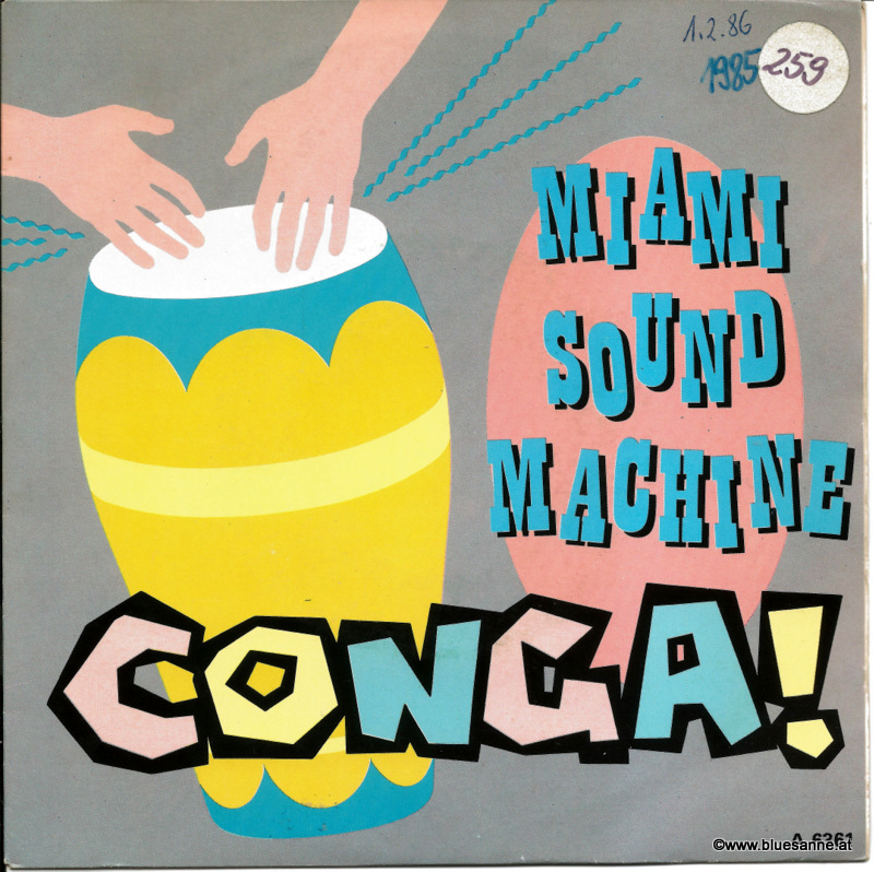 Miami Sound Machine - Conga 1985