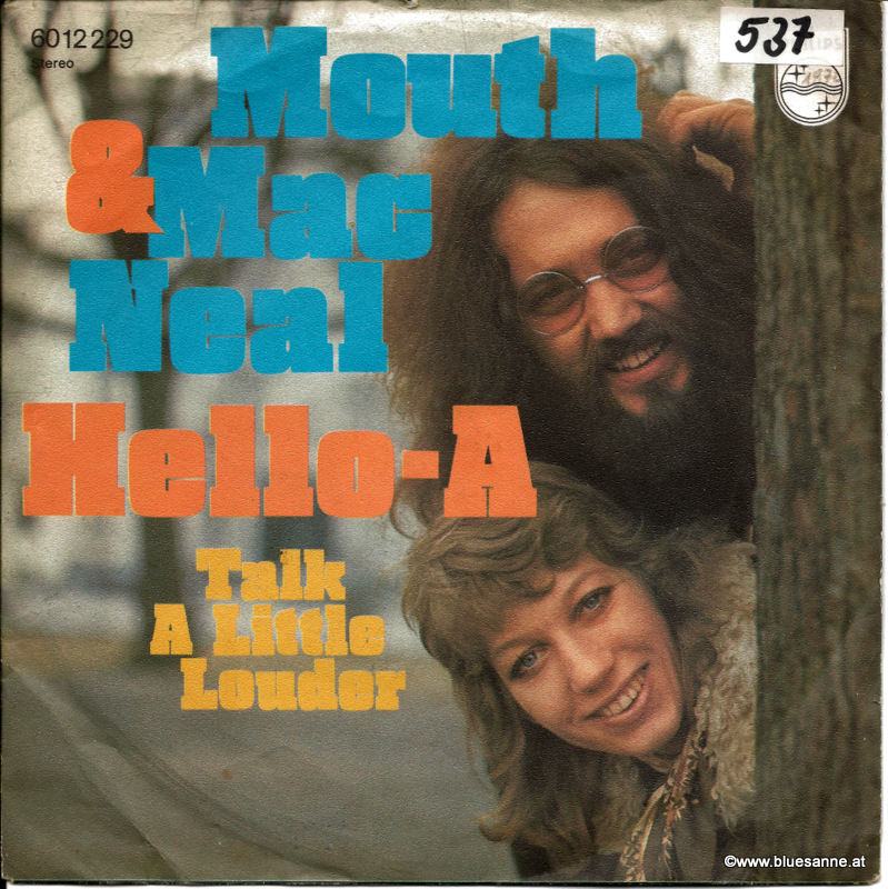 Mouth & MacNeal - Hello-A 1972