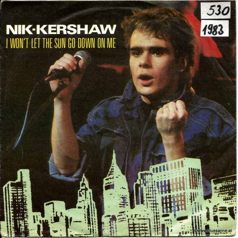 Nik Kershaw I wont let the sun go down on me 1983 Single