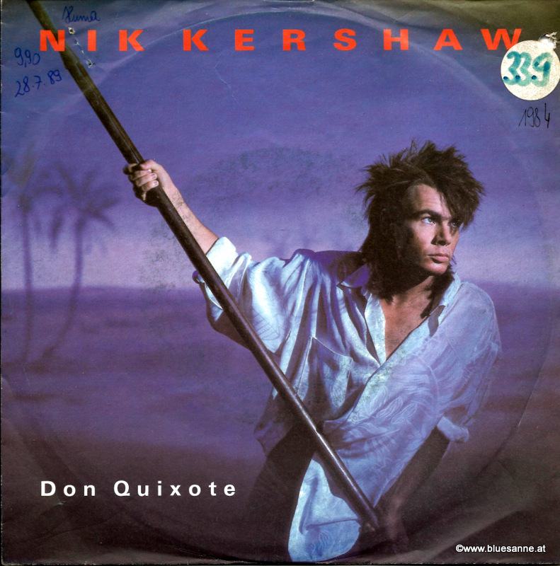 Nik Kershaw ‎– Don Quixote 1985 Single