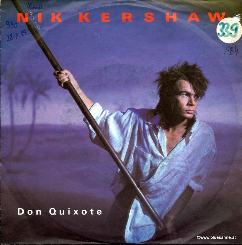 Nik Kershaw – Don Quixote 1985 Single
