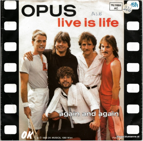 Opus Live is Life 1984 Single