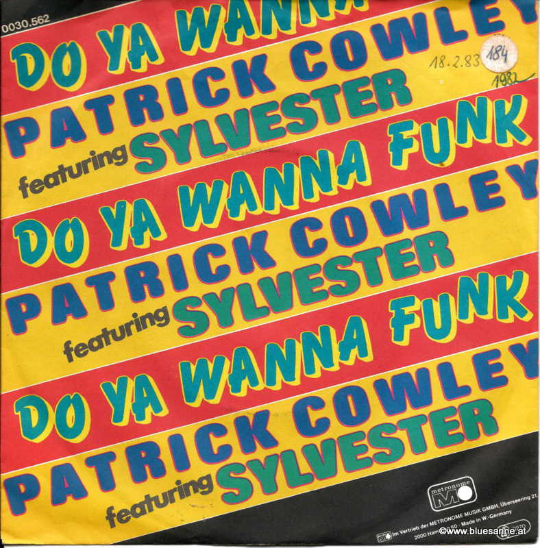 Patrick Cowley Featuring Sylvester ‎– Do Ya Wanna Funk 1982