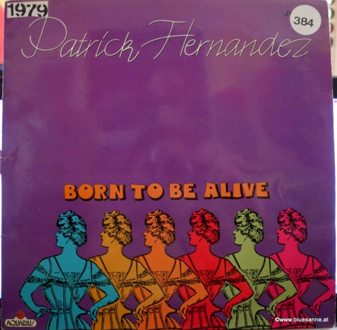 Patrick Hernandez ‎– Born To Be Alive 1979 Maxi-Single