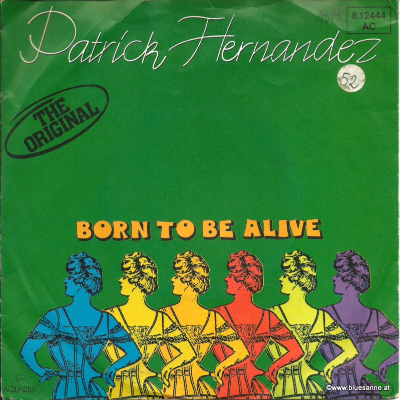 Patrick Hernandez ‎– Born To Be Alive 1979 Single