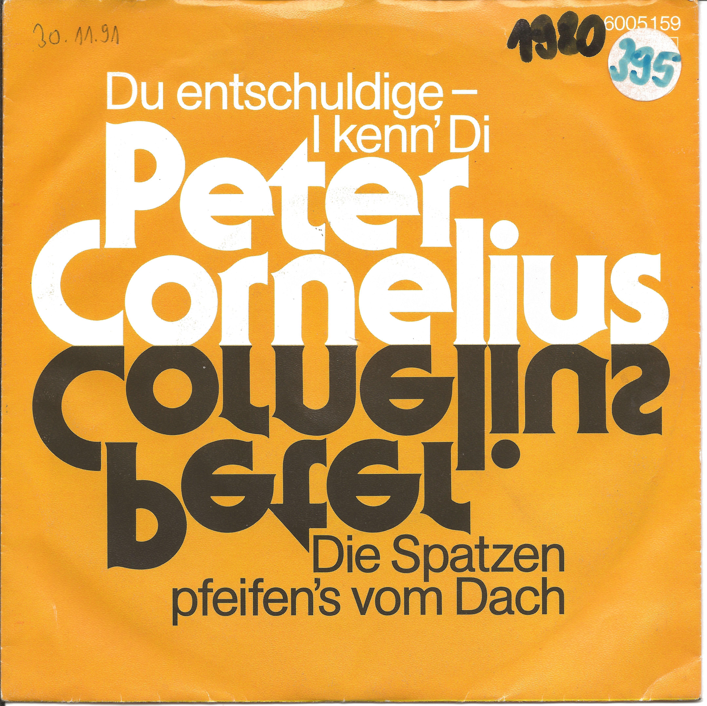 Peter Cornelius Du entschuldige I kenn die 1980 Single