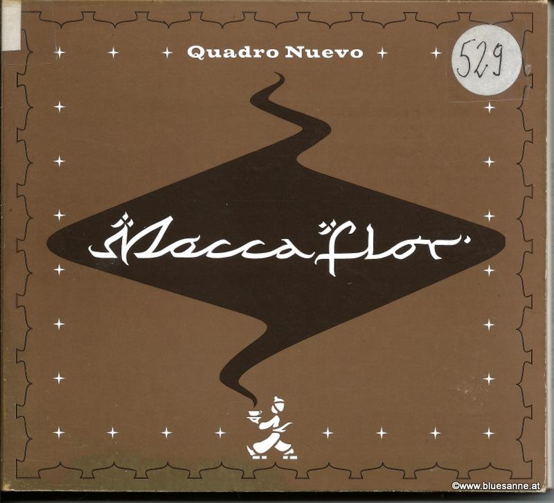 Quadro Nuevo – Mocca Flor 2005 CD