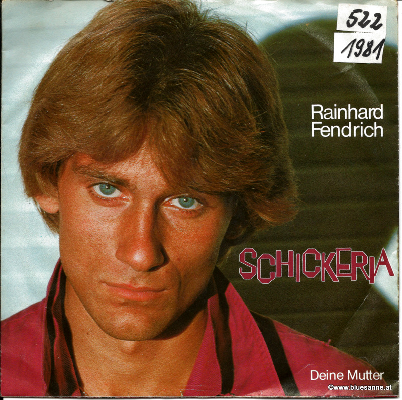 Rainhard Fendrich Schickeria 1981 Single
