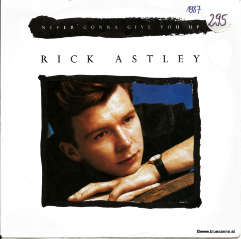 Rick Astley Never gonna give you up 1987 Single
