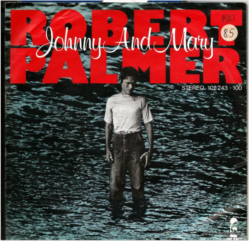 Robert Palmer Johnny and Mary 1980 Single