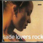 Sade Lovers Rock 2000