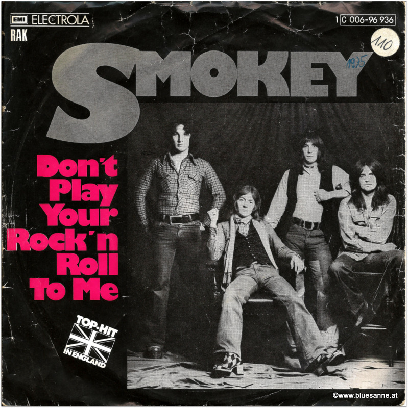 Smokey Don´t play your Rock`n´Roll to me 1975 Single