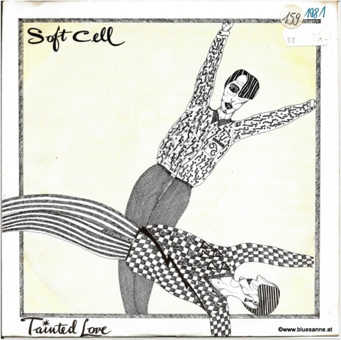 Soft Cell Tainted Love 1981 Single