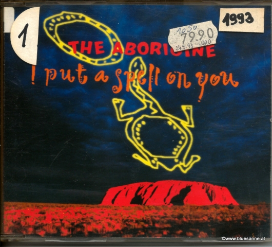 The Aborigine ‎– I Put A Spell On You 1993 CD-Single