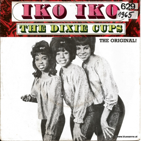 The Dixie Cups ‎– Iko Iko 1965 (1982)